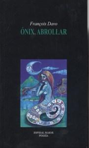 Ónix, abrollar por François Davo