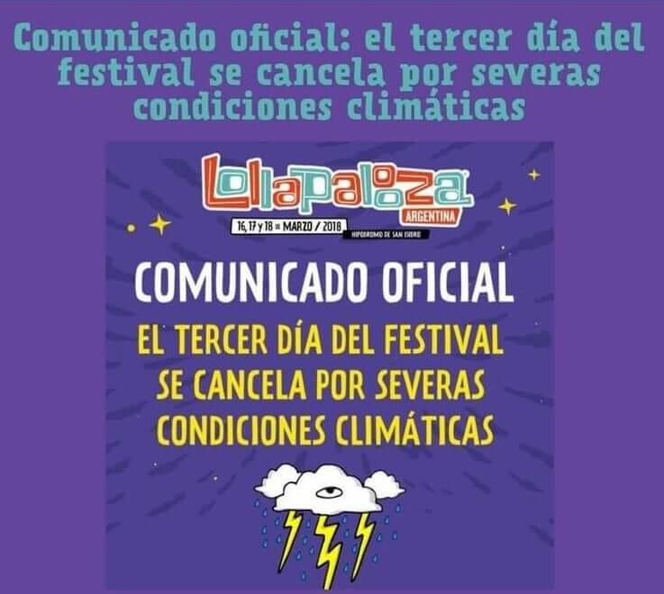 Comunicado Lollapalooza Argentina evento é cancelado por causa das chuvas
