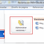 Office 2010 Recuperar documentos sin guardar y versiones anteriores II
