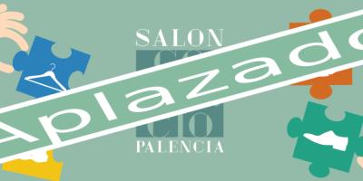 Posponemos el Salón del Comercio de Palencia