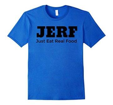 JERF - Just Eat Real Food T-shirt - Paleo T-shirt Herren, Größe M Königsblau - 1