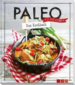 Paleo - Das Kochbuch: Iss dich gesund! - 1