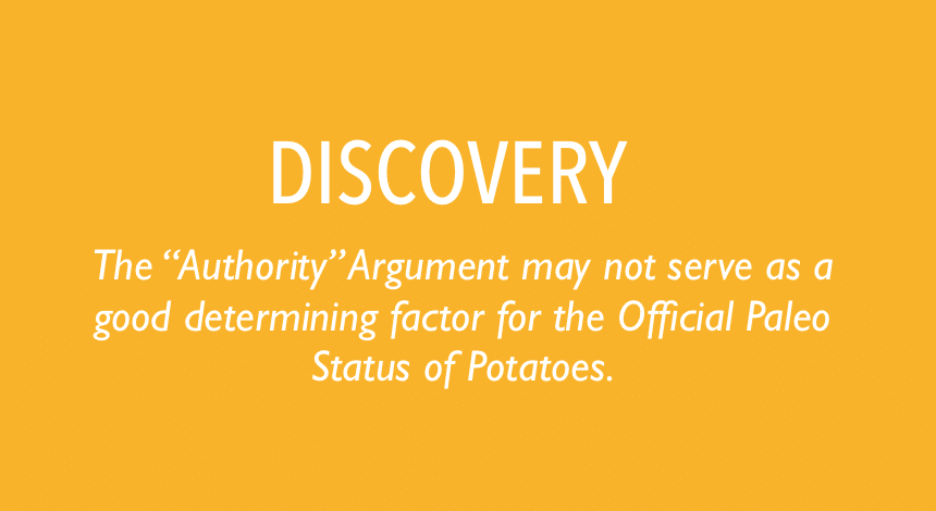 """Appeal to Authority"""" Argument may not serve as a good determining factor for the Official Paleo Status of Potatoes."""