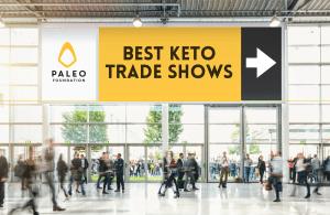 Best Keto Trade Shows for Keto Brands