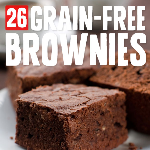 26 Grain-Free Brownies- high on chocolaty goodness, low on carbs.