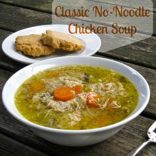Classic No-Noodle Chicken Soup