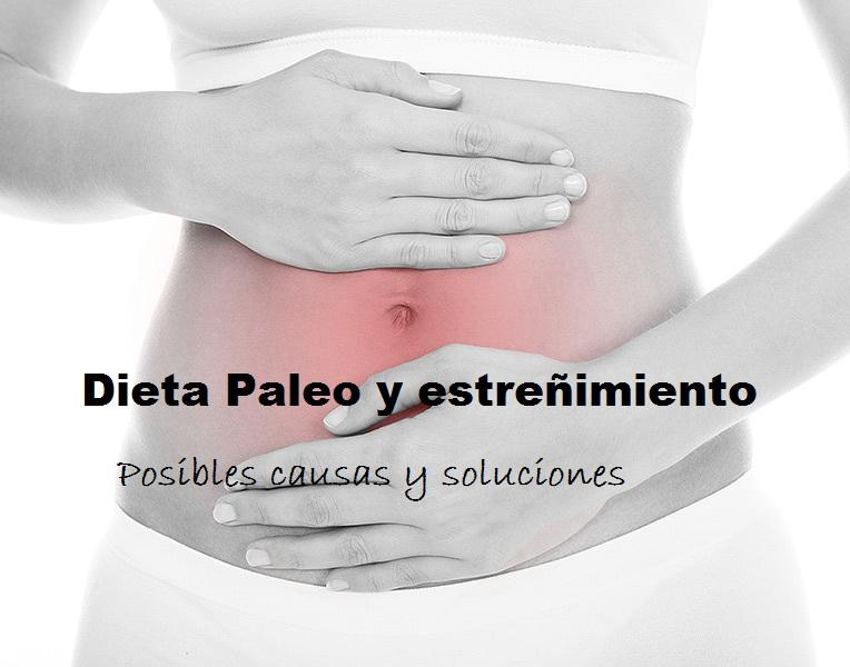 dieta paleo estreñimiento