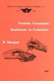 Fossielen Verzamen - Basiskennis en Technieken Door R. Marquet