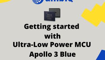 ultra-low-power-mcu-ambiq-micro-apollo3-blue-mcu-getting-started