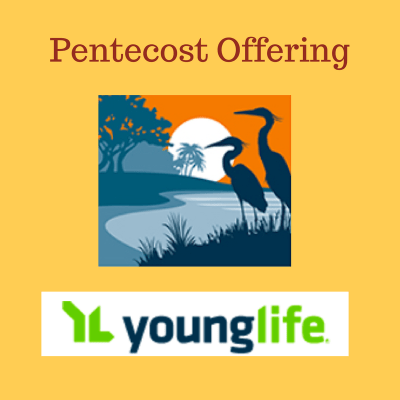 Pentecost Offering, Tampa Urban Young LIfe, SouthWind Young Life Camp