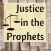 Justice in the Prophets