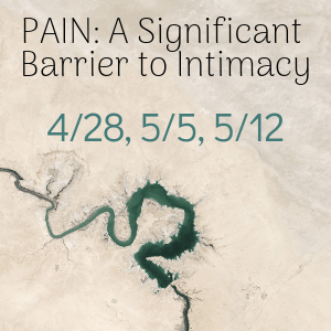 Pain_ A Significant Barrier to Intimacy