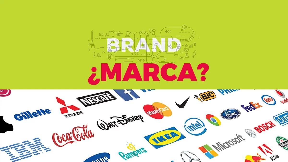 ¿Qué es Marca o Branding?