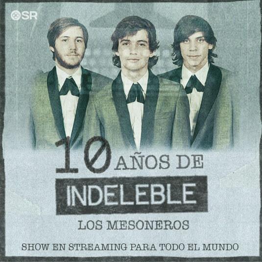 Los Mesoneros 10 Años Indeleble streaming