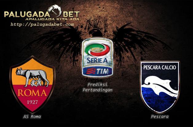 Prediksi AS Roma vs Pescara 28 November 2016 (Serie A)