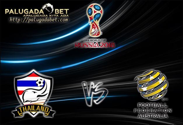 Prediksi Thailand vs Australia 15 November 2016 (kualifikasi World Cup)