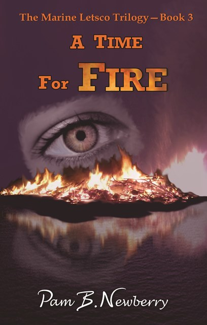 Book 3 A Time for Fire available on Amazon