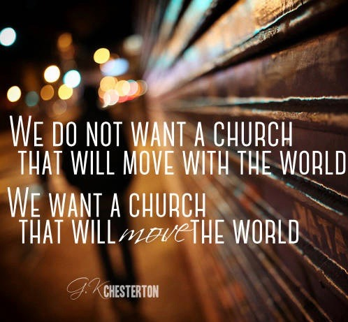 G-K-Chesterton-Quote-Move-The-World
