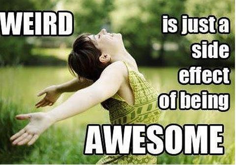 Embracing Your Inner Weirdo!