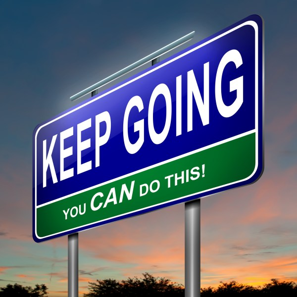 Keep Going: You CAN Do This. – Pam Parish