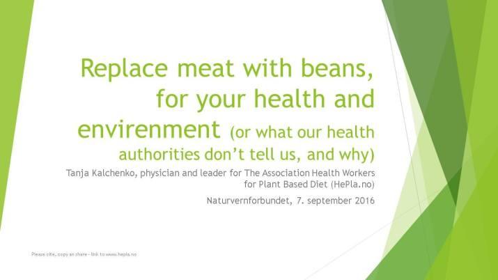 Foredrag om helsefordeler ved plantebasert kosthold, 7. september 2016 Naturvernforbundet Hordaland