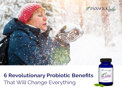 These 6 Revolutionary Probiotic Benefits Will Change Everything about Your Health