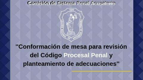 INVITACIÓN- Conformación de mesa para revisión del código procesal penal y el planteamiento de adecuaciones