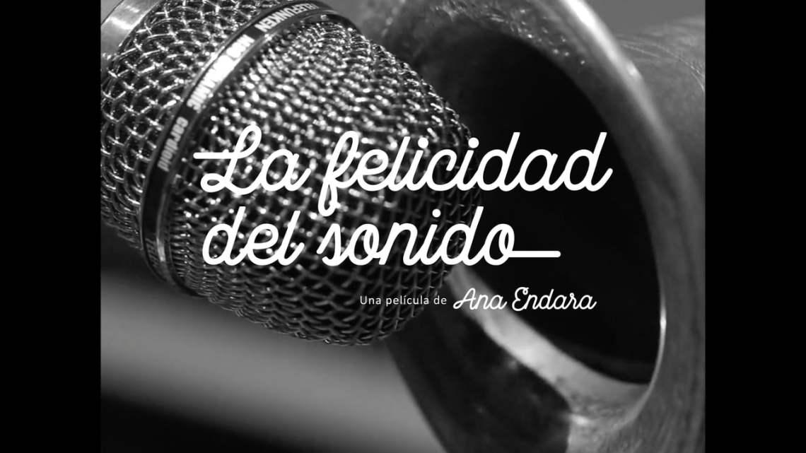#CineAlternativo La felicidad del sonido