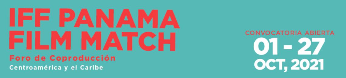 IFF Panamá Film Match: Abre convocatoria