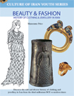 Beauty & fashion      A History of Clothing & Jewellery in Iran