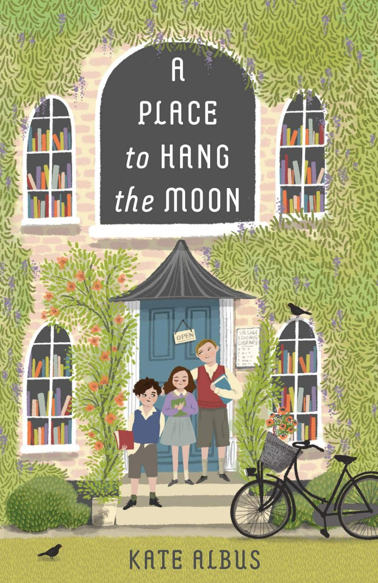 Book cover of A Place to Hang the Moon. Illustration of three children standing before an ivy covered library.