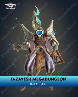 TAZAVESH MEGADUNGEON BOOST RUN