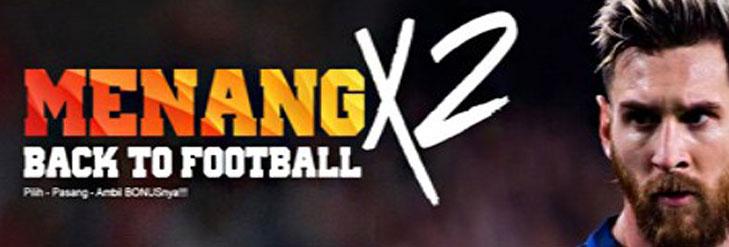 Promo Judi Bola 2018: MenangX2
