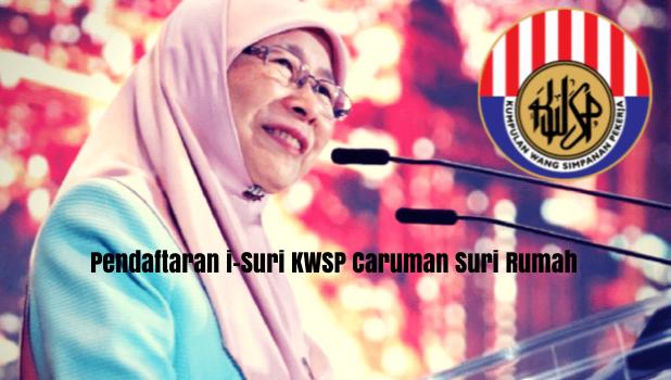 Pendaftaran i-Suri KWSP Caruman Suri Rumah