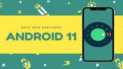 Fitur Terbaru Android 11