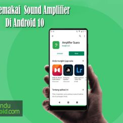 Cara Menggunakan Sound Amplifier