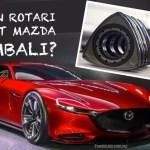 Kereta Sport Mazda dengan Enjin Rotari Bakal Kembali?