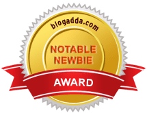 Notable Newbie Award by Blogadda