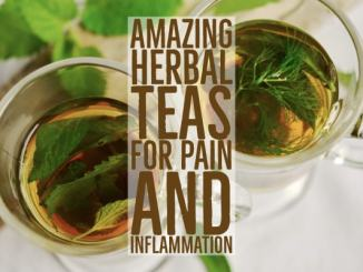 Amazing Herbal Teas For Pain And Inflammation