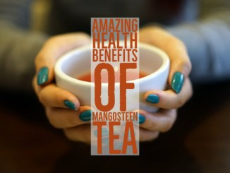 Amazing Health Benefits Of Mangosteen Tea