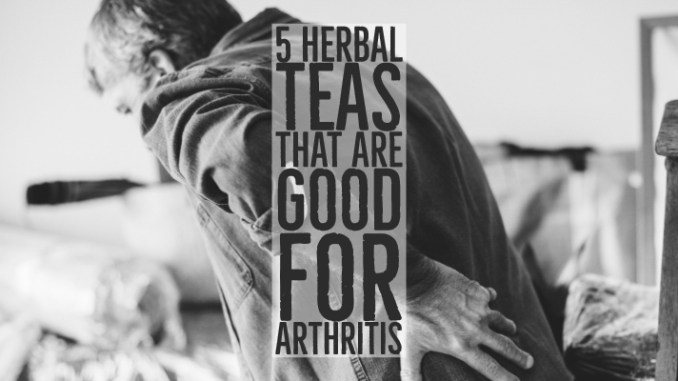 Herbal Teas Are Good For Arthritis