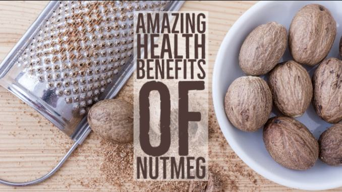 Amazing Health Benefits Nutmeg