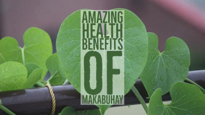 Amazing Health Benefits Makabuhay