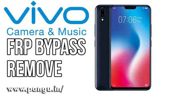 Vivo Bypass Google Account Verification FRP lock - Pangu in