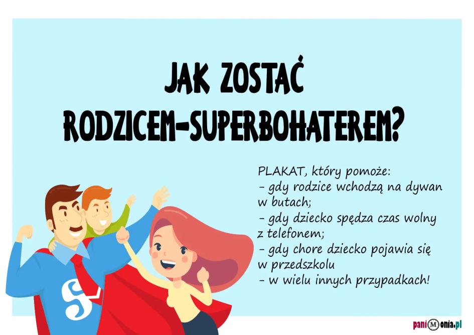 jak zostać rodzicem superbohaterem