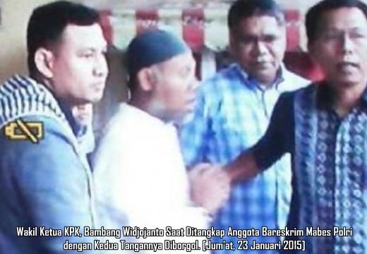 Wakil Ketua KPK Bambang Widjojanto Ditangkap Bareskrim Polri Tangan Diborgol