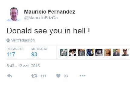 Tuitea mauriciofdzga que verá en el infierno a Donald ¿Trump?