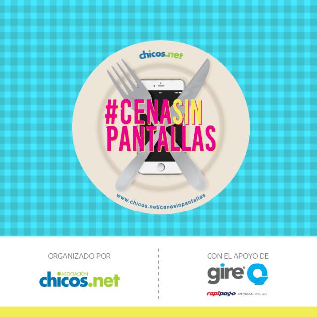 Chicos.net lanza la segunda edición de #CenaSinPantallas