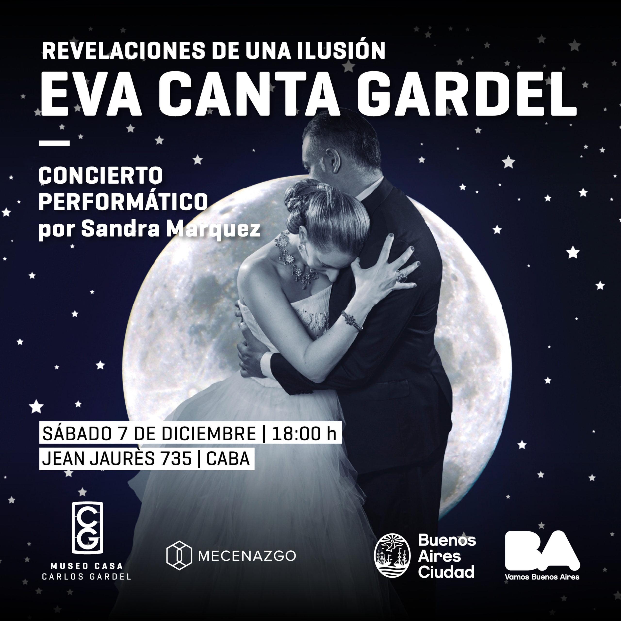 Eva le canta a Gardel: un encuentro imaginario con música en vivo
