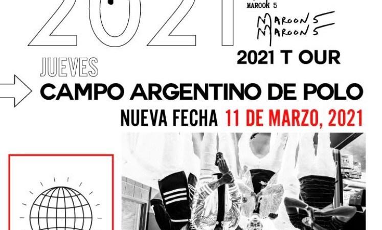 MAROON 5 en Argentina | Show REPROGRAMADO – 11 de marzo 2021 – Campo Argentino de Polo